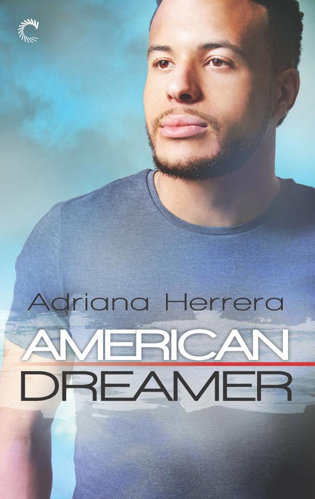 Cover of Adriana Herrera's American Dreamer